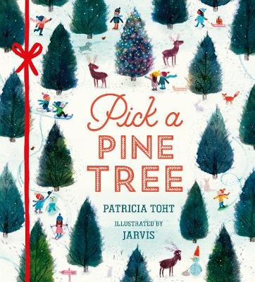 Pick a Pine Tree by Patricia Toht