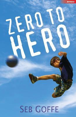 Zero to Hero by Seb Goffe