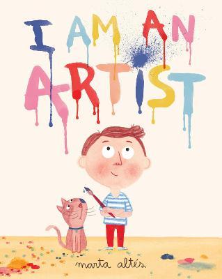 I Am An Artist by Marta Altes