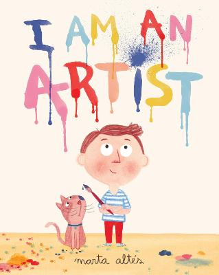 I Am An Artist by Marta Altes