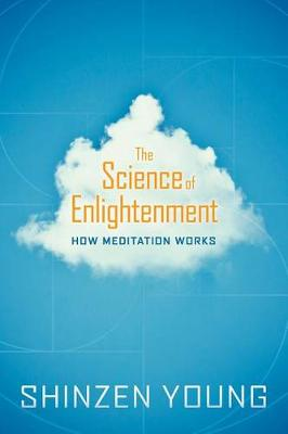 Science of Enlightenment by Shinzen Young
