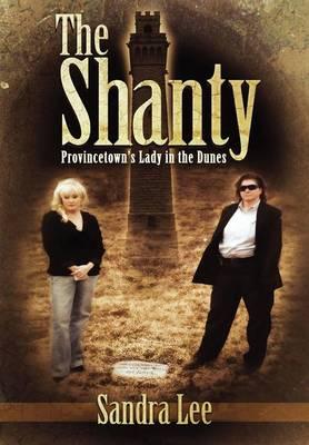 The Shanty by Sandra Lee