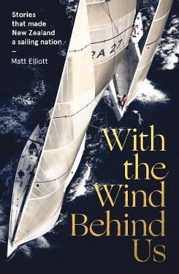 With the Wind Behind Us by Matt Elliott