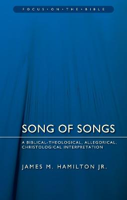 Song of Songs by James M. Hamilton