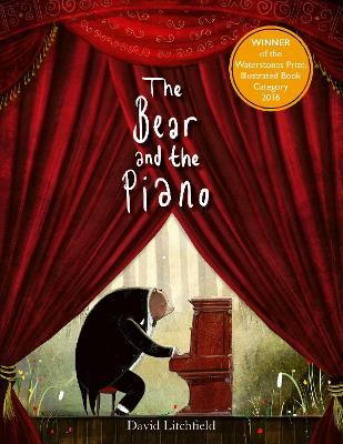 The The Bear and the Piano by David Litchfield