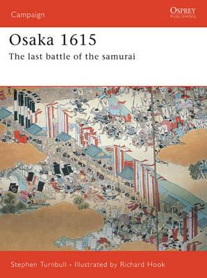 Osaka 1615 by Stephen Turnbull
