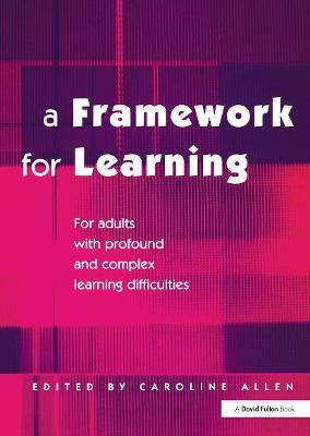 A Framework for Learning by Caroline Allen