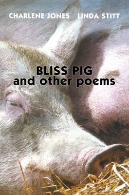 Bliss Pig by Linda Stitt