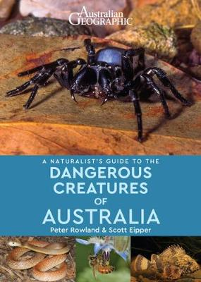 Naturalist's Guide to Dangerous Creatures of Australia book
