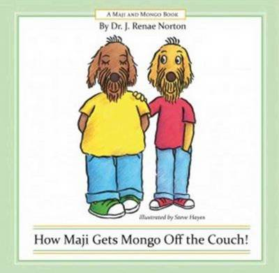 How Maji Gets Mongo Off the Couch! by Steve Hayes