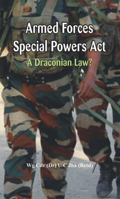 Armed Forces Special Power Act by Dr. U. C. Jha