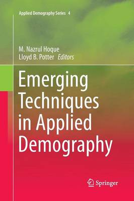Emerging Techniques in Applied Demography by M.Nazrul Hoque