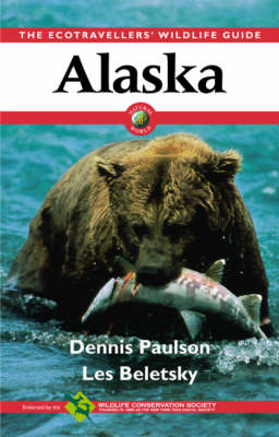 Alaska: Ecotraveller's Wildlife Guide by Les Beletsky