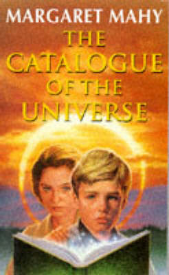 The The Catalogue of the Universe by Margaret Mahy