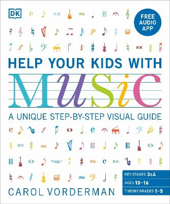 Help Your Kids With Music: A unique step-by-step visual guide by Carol Vorderman