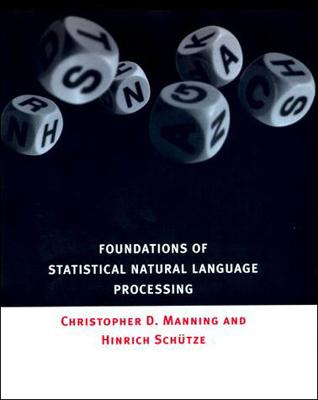Foundations of Statistical Natural Language Processing book