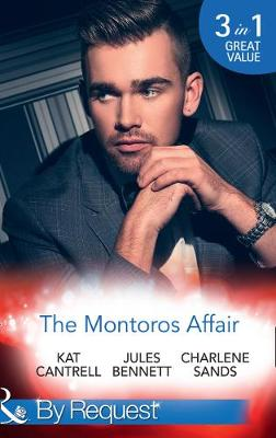The Montoros Affair by Kat Cantrell