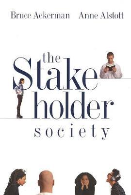 Stakeholder Society by Bruce Ackerman