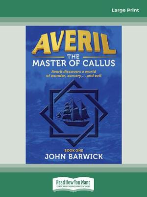 Averil: The Master of Callus by John Barwick