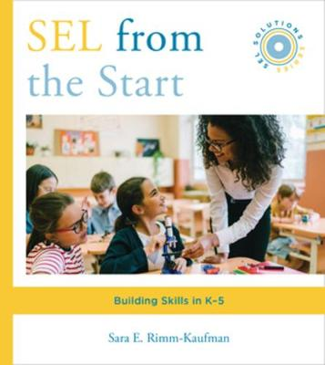 SEL from the Start: Building Skills in K-5 book