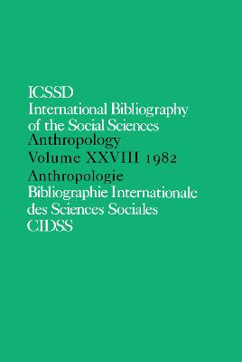 IBSS: Anthropology by International Committee for Social Sciences Documentation
