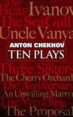 Ten Plays by Anton Chekhov