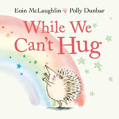 While We Can't Hug by Eoin McLaughlin