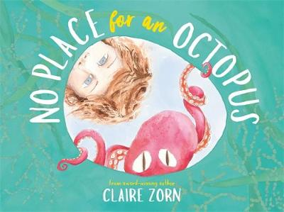 No Place for an Octopus by Claire Zorn