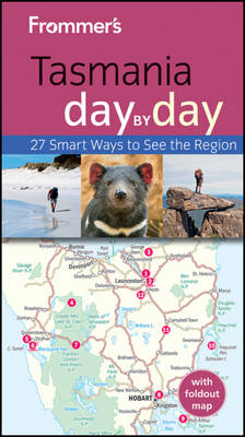 Frommer's Tasmania Day by Day by Lee Atkinson