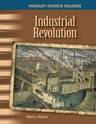 Industrial Revolution by Debra Housel