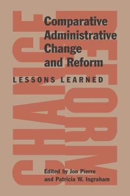 Comparative Administrative Change and Reform by Jon Pierre
