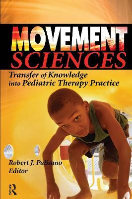 Movement Sciences by Robert J. Palisano