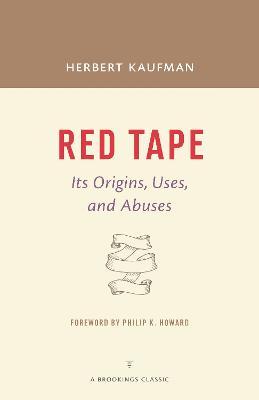 Red Tape by Herbert Kaufman