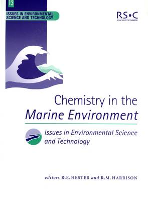 Chemistry in the Marine Environment by Grant R. Bigg