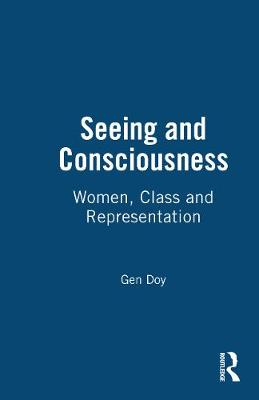 Seeing and Consciousness by Gen Doy
