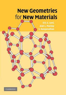 New Geometries for New Materials by Eric A. Lord