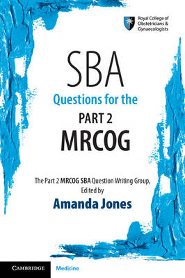 SBA Questions for the Part 2 MRCOG by Royal College of Obstetricians and Gynaecologists Ethics Committee