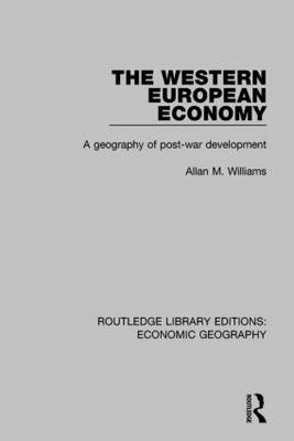 The Western European Economy by Allan M. Williams