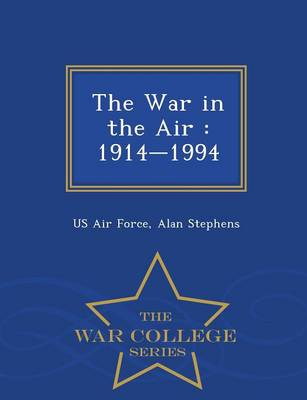 The War in the Air by Us Air Force