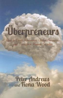 Uberpreneurs by Peter Andrews