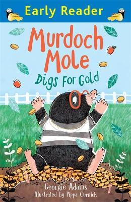 Early Reader: Murdoch Mole Digs for Gold book