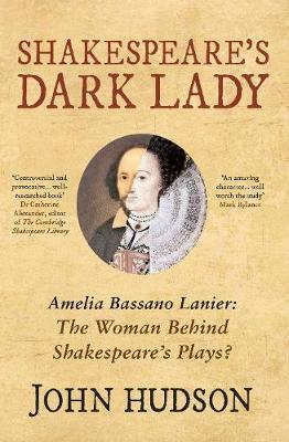 Shakespeare's Dark Lady by John Hudson