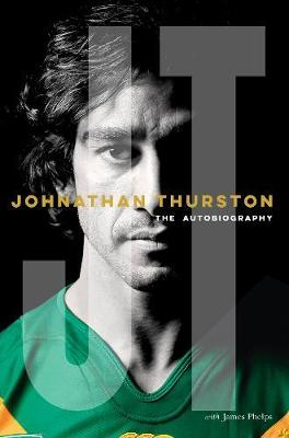Johnathan Thurston: The Autobiography book