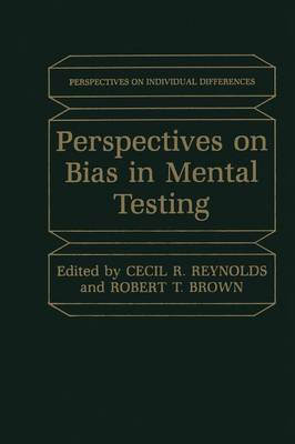 Perspectives on Bias in Mental Testing by Cecil R. Reynolds