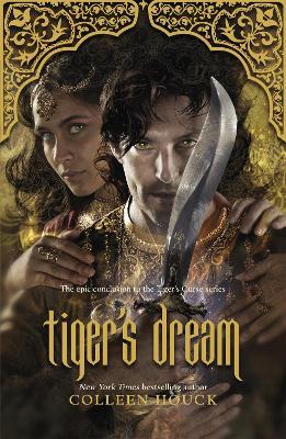 Tiger's Dream: The final instalment in the blisteringly romantic Tiger Saga book