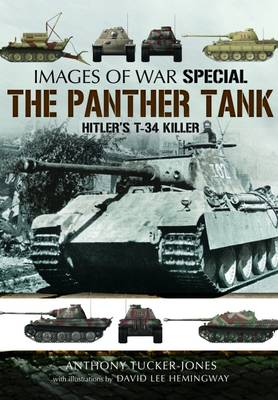 The Panther Tank by Anthony Tucker-Jones