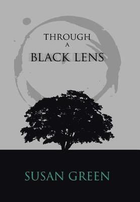 Through a Black Lens by Susan Green
