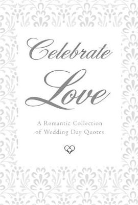 Celebrate Love by June Eding