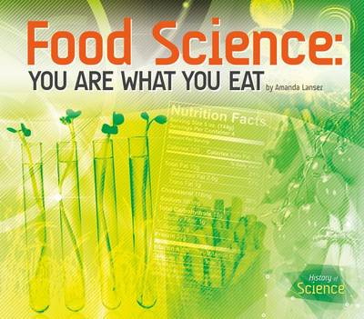 Food Science: You Are What You Eat book