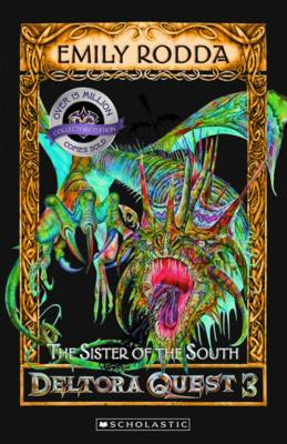 Deltora Quest 3: #4 Sister of the South by Emily Rodda